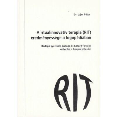 A rituálinnovatív terápia (RIT) eredményessége a logopédiában