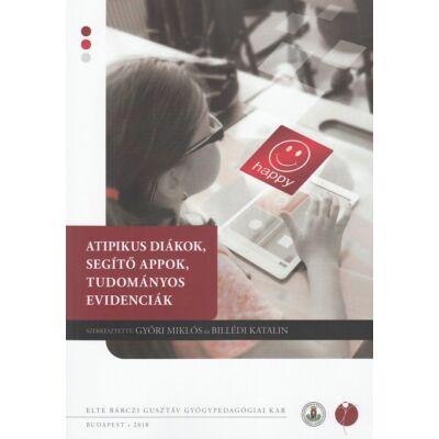 Atipikus diákok, segítő appok, tudományos evidenciák