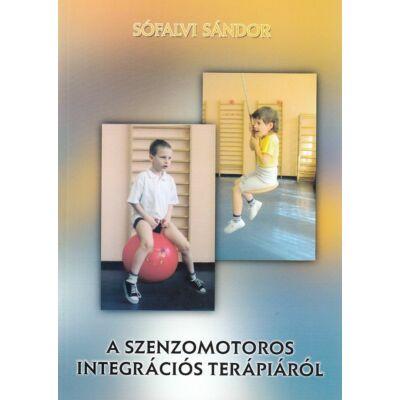 A szenzomotoros integrációs terápiáról