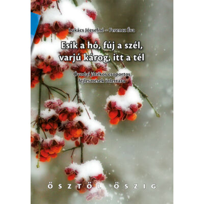 Esik a hó, fúj a szél, varjú károg, itt a tél