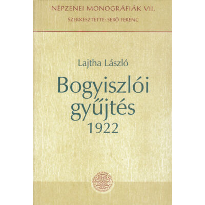 Bogyiszlói gyűjtés 1922 (CD-melléklettel)