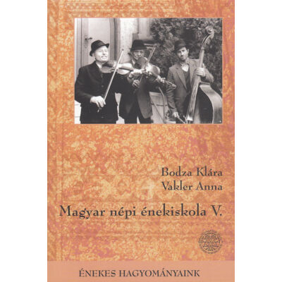 Magyar népi énekiskola V.