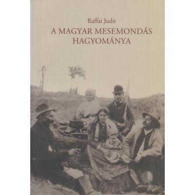 A magyar mesemondás hagyománya