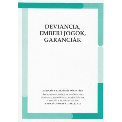 Deviancia, emberi jogok, garanciák