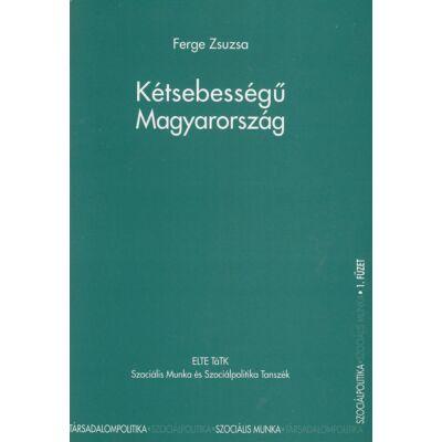 Kétsebességű Magyarország