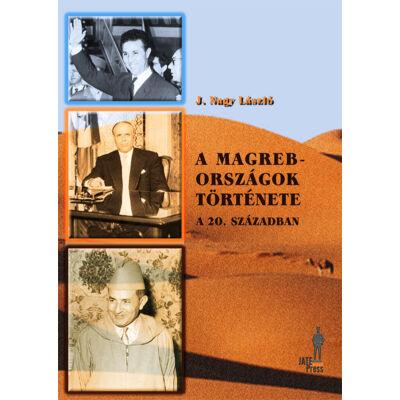 A Magreb-országok története a 20. században