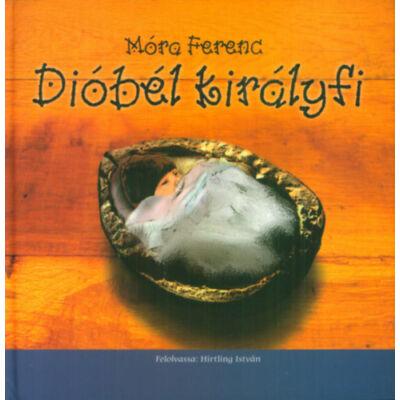 Dióbél királyfi (MP3-melléklettel)