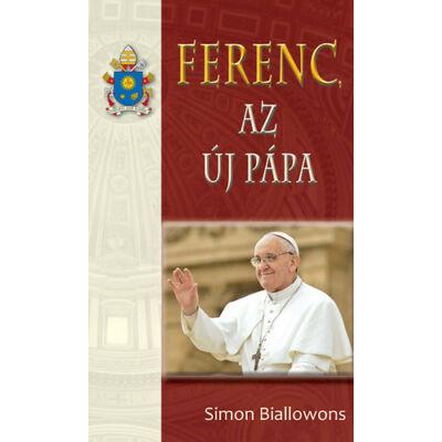 Ferenc, az új pápa