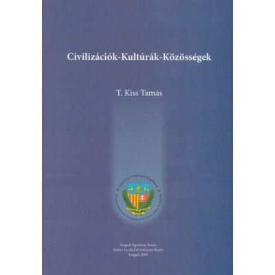 Civilizációk - kultúrák - közösségek