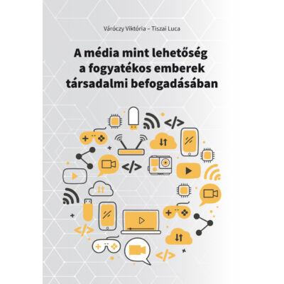 A média mint lehetőség a fogyatékos emberek társadalmi befogadásában