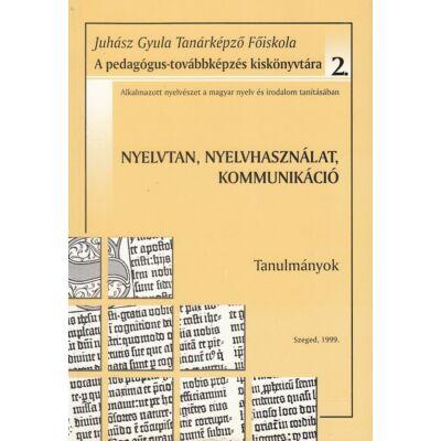 Nyelvtan, nyelvhasználat, kommunikáció