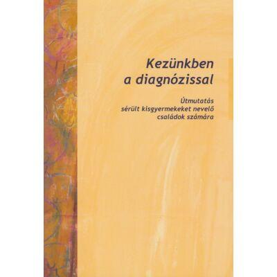 Kezünkben a diagnózissal