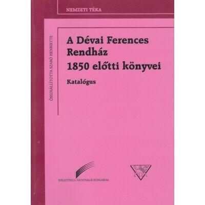 A Dévai Ferences Rendház 1850 előtti könyvei