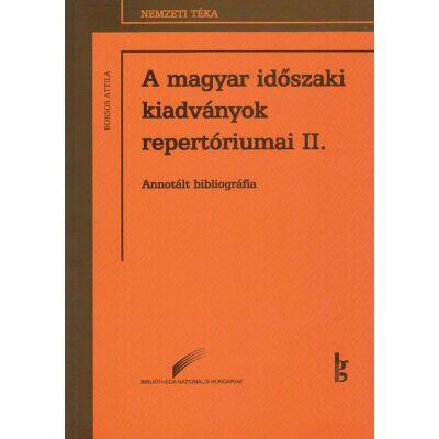 A magyar időszaki kiadványok repertóriumai II.