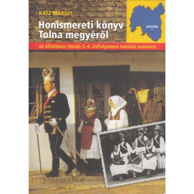 Honismereti könyv Tolna megyéről
