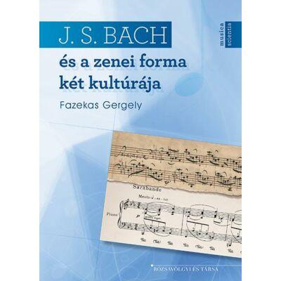J. S. Bach és a zenei forma két kultúrája