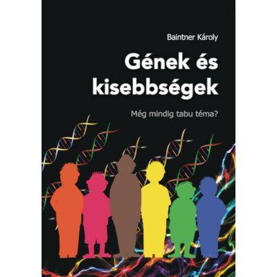 Gének és kisebbségek