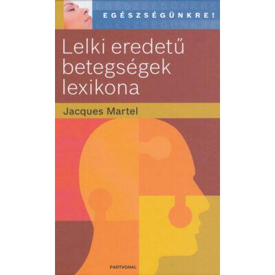 Lelki eredetű betegségek lexikona