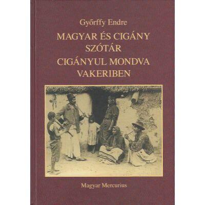Magyar és cigány szótár cigányul mondva vakeriben