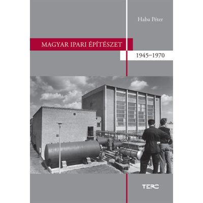 Magyar ipari építészet 1945–1970