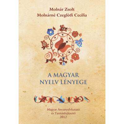 A magyar nyelv lényege