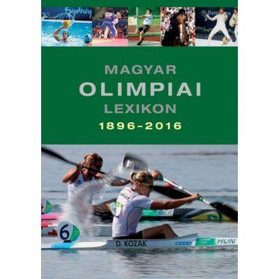 Magyar olimpiai lexikon 1896-2016