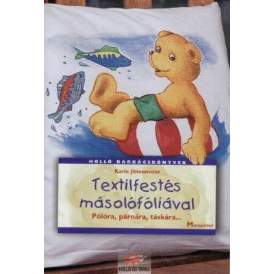 Textilfestés másolófóliával
