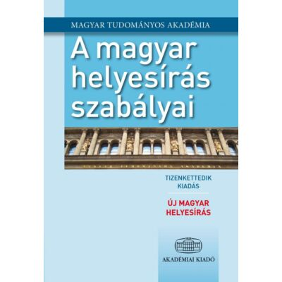 A magyar helyesírás szabályai (12. kiadás)
