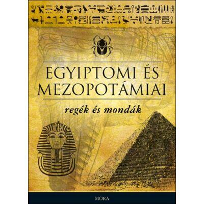 Egyiptomi és mezopotámiai regék és mondák