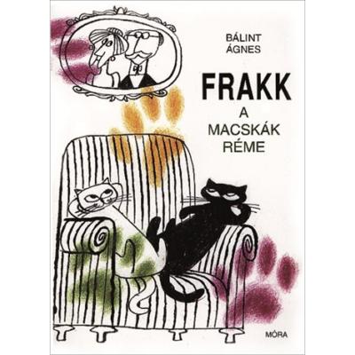 Frakk a macskák réme