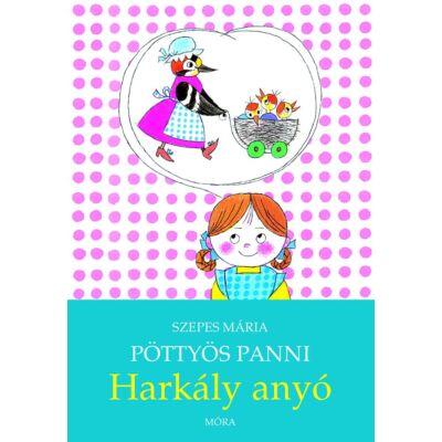 Pöttyös Panni - Harkály anyó