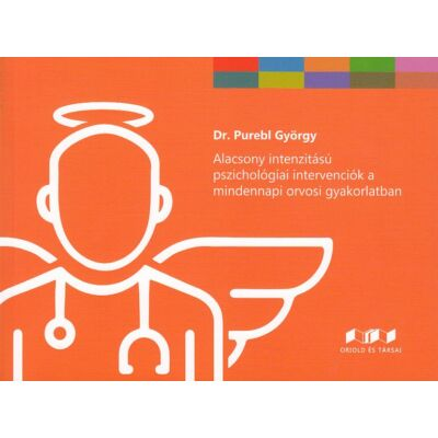Alacsony intenzitású pszichológiai intervenciók a mindennapi orvosi gyakorlatban