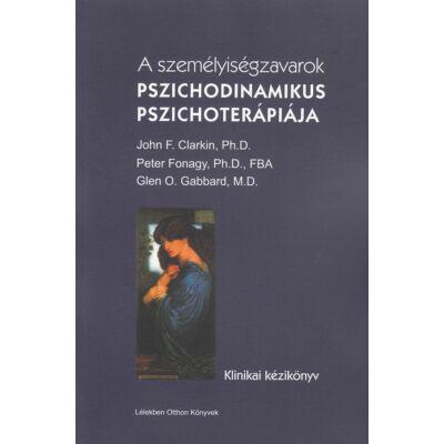 A személyiségzavarok pszichodinamikus pszichoterápiája