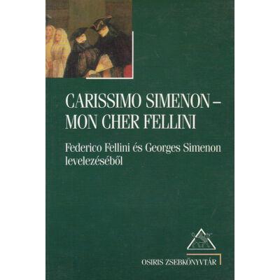 Carissimo Simenon – Mon Cher Fellini