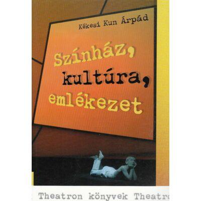 Színház, kultúra, emlékezet