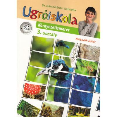 Ugróiskola. Környezetismeret 3. osztály 2. kötet (PD-386)