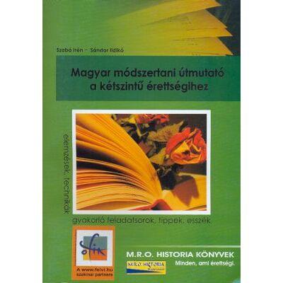 Magyar módszertani útmutató a kétszintű érettségihez
