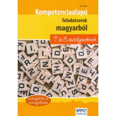 Kompetenciaalapú feladatsorok magyarból 7. és 8. osztályosoknak