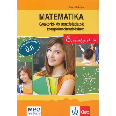 Matematika - gyakorló- és tesztfeladatok kompetenciaméréshez 8. osztályosoknak