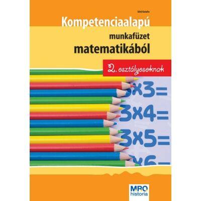 Kompetenciaalapú munkafüzet matematikából 2. osztályosoknak