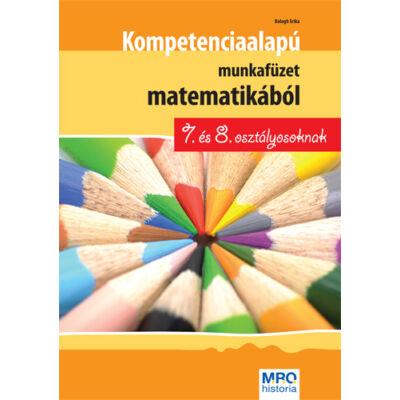 Kompetenciaalapú munkafüzet matematikából 7. és 8. osztályosoknak