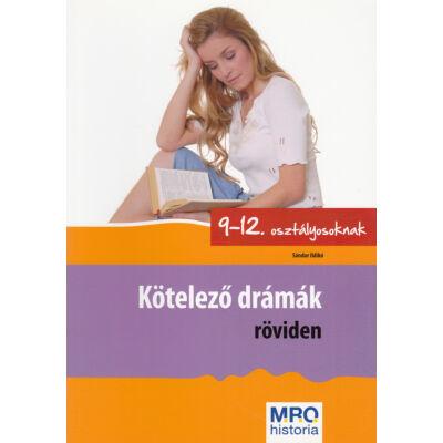 Kötelező drámák röviden 9-12. osztályosoknak