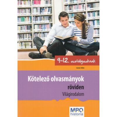 Kötelező olvasmányok röviden 9-12. osztályosoknak (világirodalom)