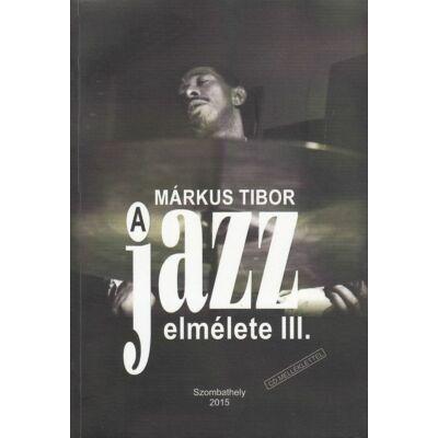 A jazz elmélete III.
