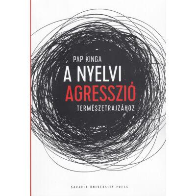 A nyelvi agresszió természetrajzához