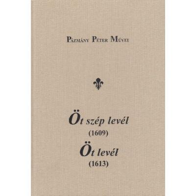 Öt szép levél (1609) – Öt levél (1613)