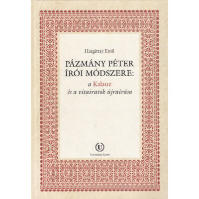 Pázmány Péter írói módszere