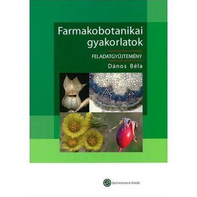 Farmakobotanikai gyakorlatok (DVD-melléklettel)