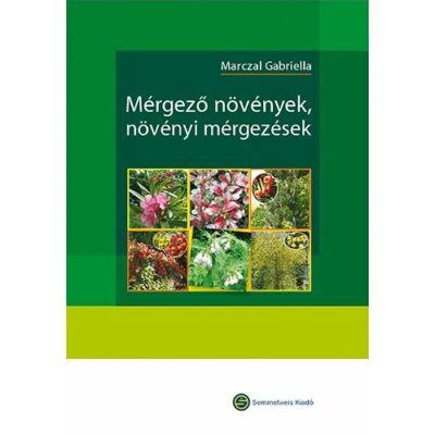 Mérgező növények, növényi mérgezések