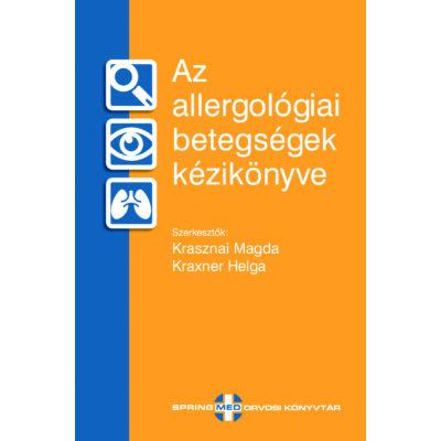 Az allergológiai betegségek kézikönyve
